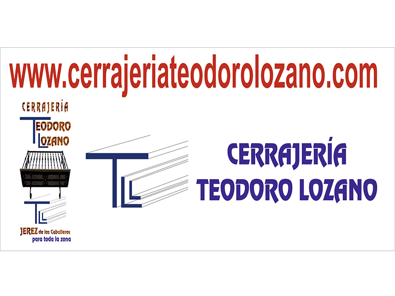 CERRAJERÍA TEODORO LOZANO